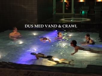 DUS MED VAND & CRAWL